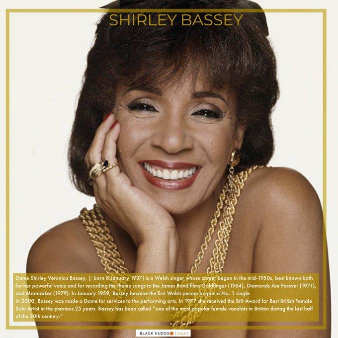 Happy Birthday to Shirley Bassey.