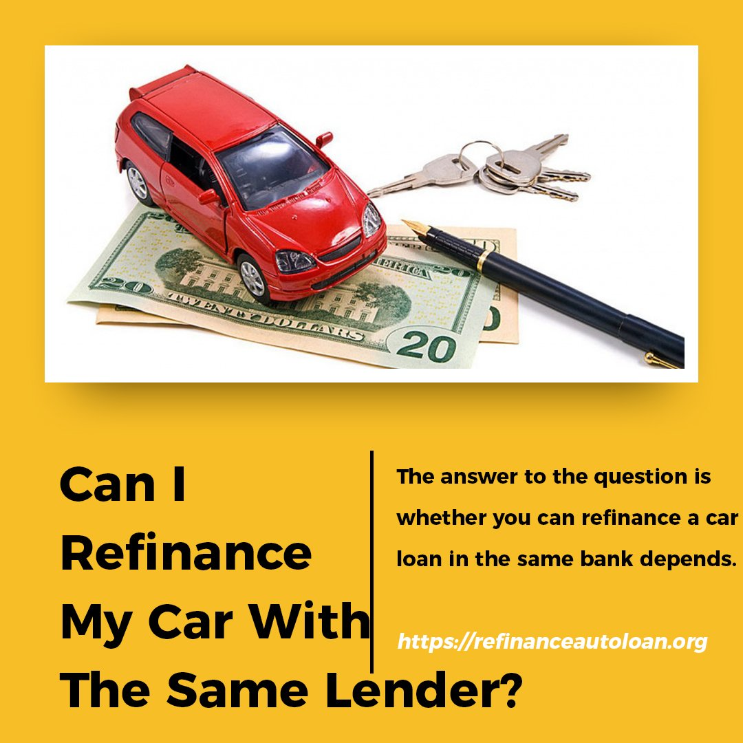 refinance mortgage with same lender