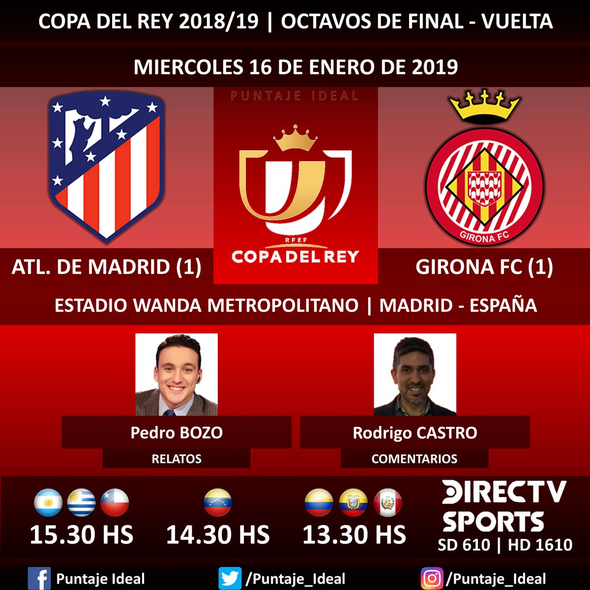 ⚽ #FútbolEnDIRECTV   #AtléticoDeMadrid vs. #GironaFC 🎙 Relatos: @pedrobozoa  🎙 Comentarios: @rodrigojcastro  📺 TV: @DIRECTVSports Sudamérica (610 - 1610 HD) - #Torneos 🤳 #SoySportista - #CopaDelRey 🇪🇸 - #AtletiGirona  Dale RT 🔃