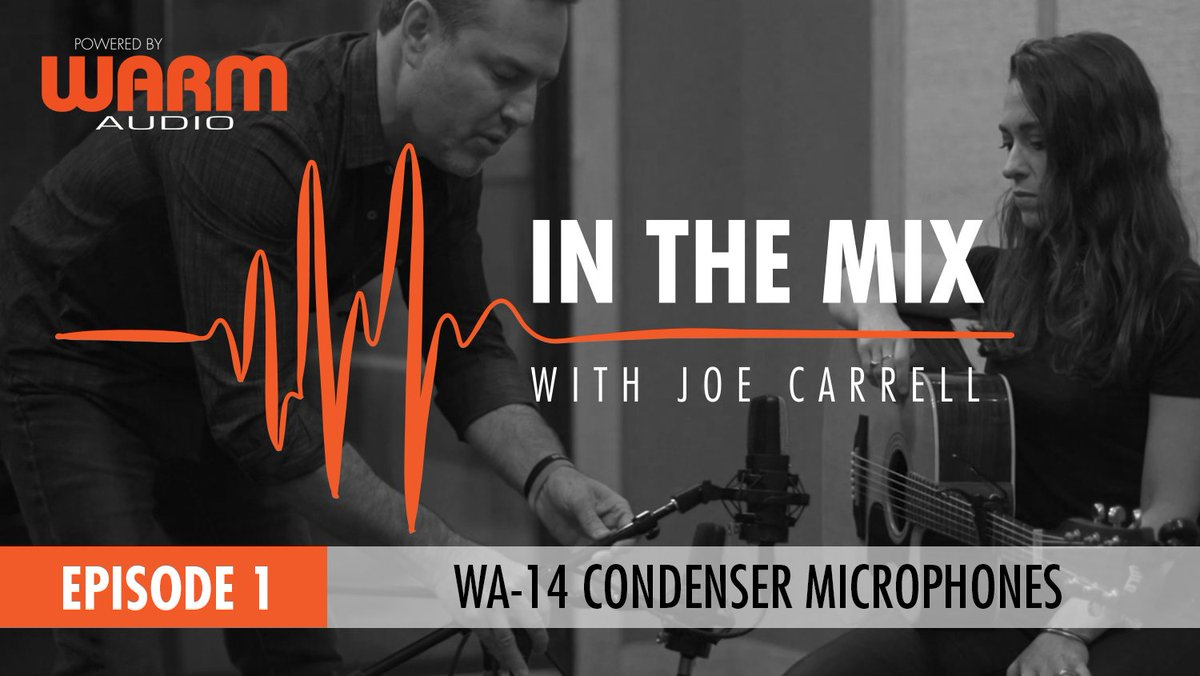 IN THE MIX WITH JOE CARRELL - EPISODE 1 - POWERED BY WARM AUDIO Episode 1 - Joe Carrell goes through microphone placement of the WA-14.  Airing New Episodes Weekly! Fridays @ 5PM!  https://www.facebook.com/warmaudio/ https://www.facebook.com/inthemixwithjoecarrell/… #warmaudio #teamwarm #inthemixwithjoecarrell