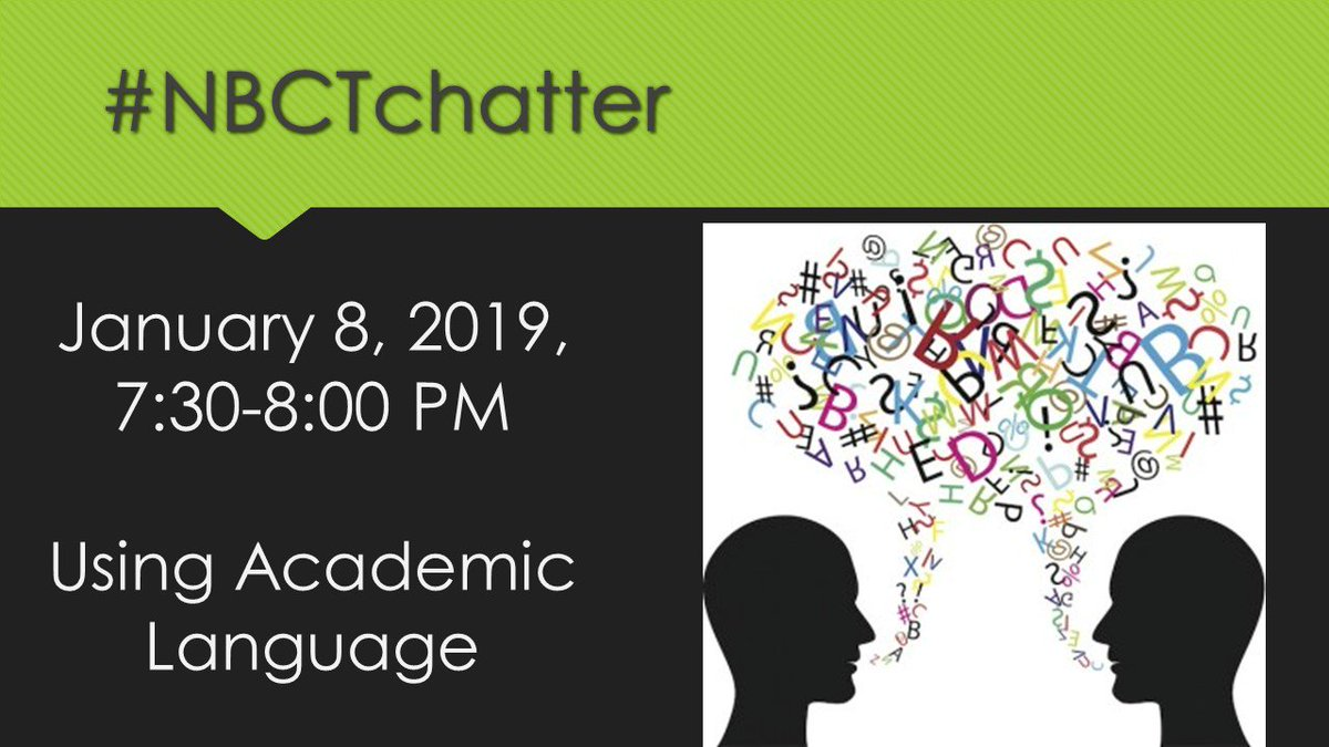 How do you use and teach Academic Language?? #NBCTchatter will discuss this topic tonight ... Join us!