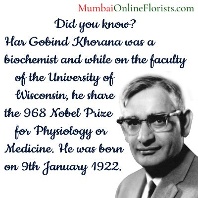 #DYK? #HarGobindKhorana was a biochemist and while on the faculty of the University of Wisconsin, he shared the 1968 #NobelPrize for Physiology or Medicine. He was born on 9th January 1922. #MOF #mumbaiflorists https://goo.gl/AgZPzw  #Mumbai