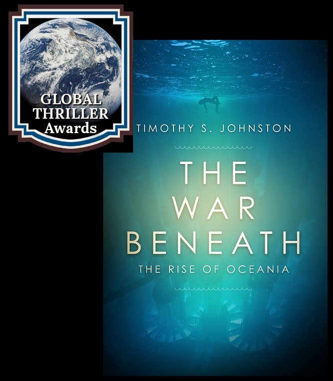 Announcement---> THE WAR BENEATH by @TSJ_Author has been shortlisted for the 2018 GLOBAL THRILLER Award @chizinepub @WCA_LitAgency #Underwater #Thriller #TheWarBeneath #CIBAs @ChantiReviews https://timothysjohnston.com/the-war-beneath-by-tsj-shortlisted-for-the-2018-global-thriller-award/ …