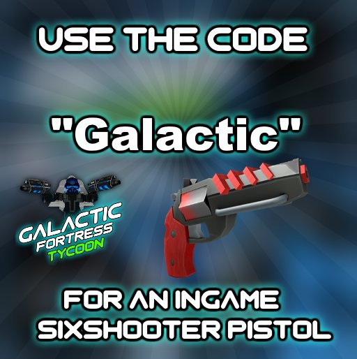 Roblox Toy Code Wiki Thunder1222 On Twitter Galactic Fortress Tycoon Code 1 Type Exactly How You See In The Image