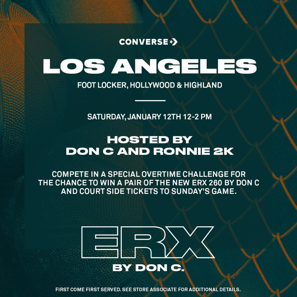 c9e2b13126 ... 12pm - 2pm @footlocker Hollywood and Highland Flagship with hosts  @justdon and @ronnie2k for the launch of the #ConverseERX by Don C. See  store for ...