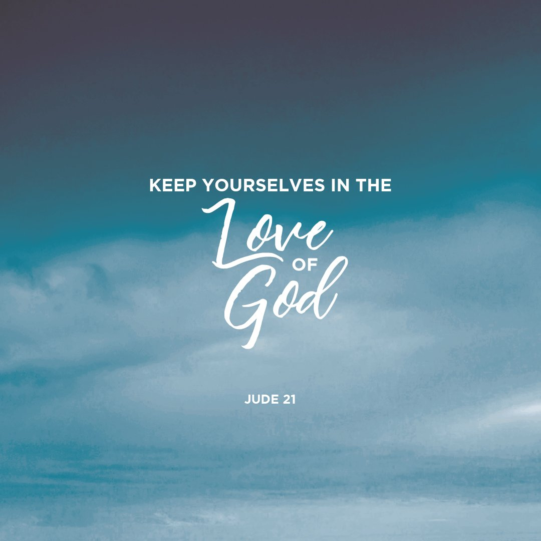 "August Gate Church on Twitter: """"...keep yourselves in the love of ..."
