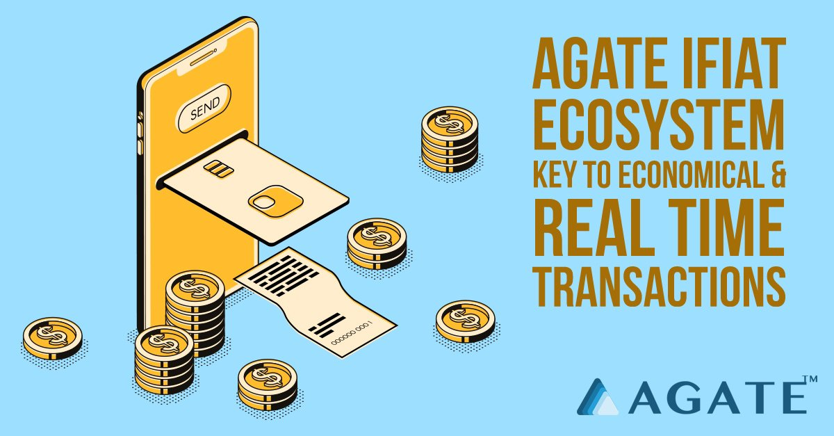 Agate iFiat Ecosystem is one of the most interesting elements of Agate. It uses decentralised blockchain technology to resolve many of the fundamental issues in the cryptoeconomy, which will facilitate transactions very economically and in real-time.