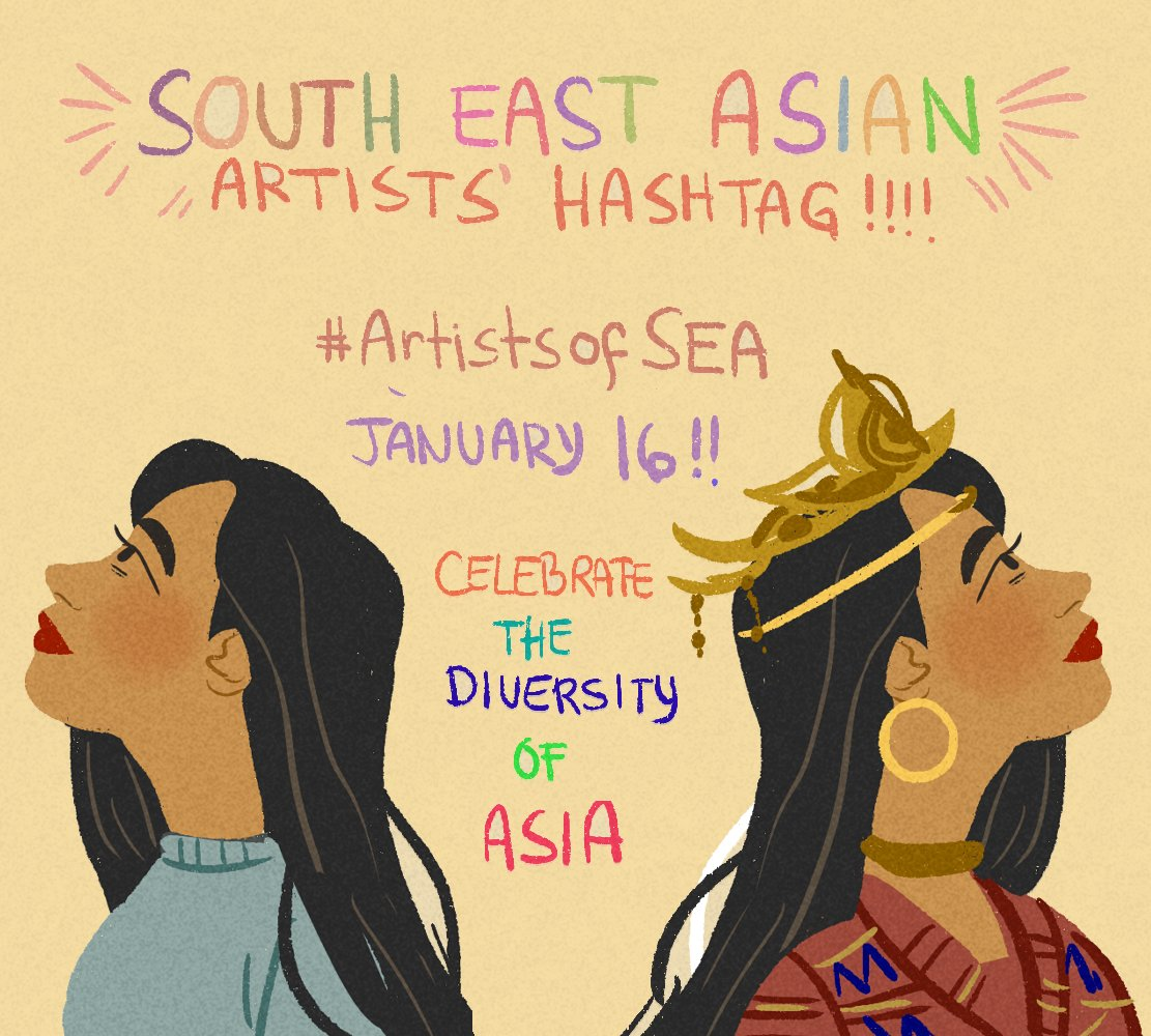 Hey Twitter! on January 16, let's launch a hashtag for South East Asian artists! #ArtistsofSEA ! We are often overlooked, but despite that, we are still here deserving of visibility! Please rt! If you're southeast asian, please share your artwork!