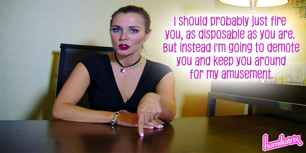 New at http://humiliatrix.com  #PrincessRemi #humiliatrix #femdom #blondes #babes #officedomination #JOI  #footworship #humiliation  I should probably just fire you, as disposable as you are.  But instead I'm going to demote you and keep you around for my amusement.