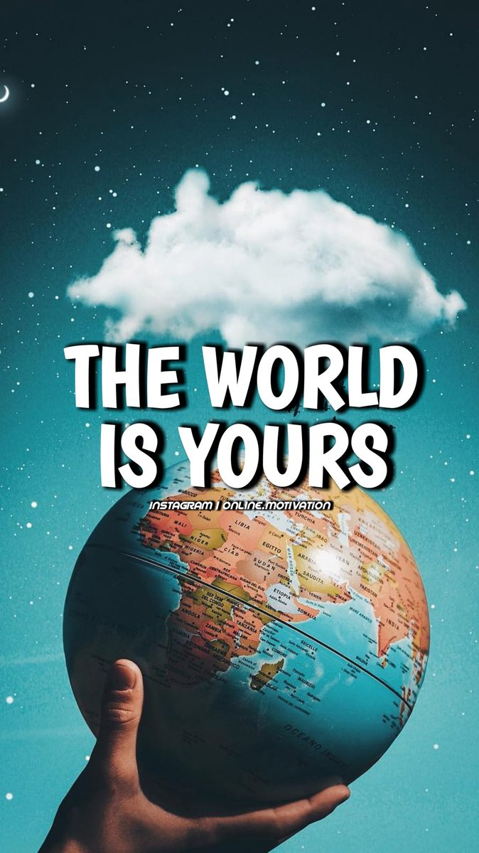 Quote : The World is Yours  _ #quotes #quotesoftheday #quote