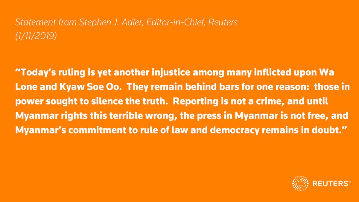 Statement from Stephen J. Adler, Editor-in-Chief, @Reuters, on reporters Wa Lone and Kyaw Soe Oo, January 11, 2019  #FreeWaLoneKyawSoeOo