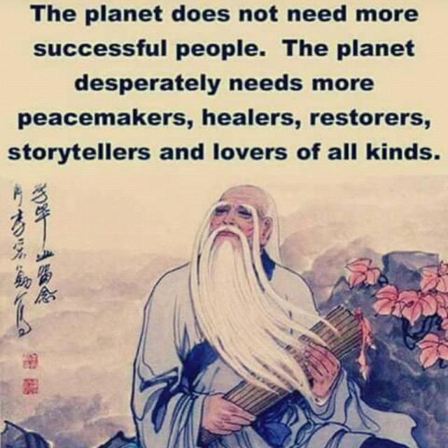 #FridayThoughts so true be a healer,peacemaker,restorer, storyteller and a lover of all kinds to our planet  <br>http://pic.twitter.com/B1UGLEevJ8