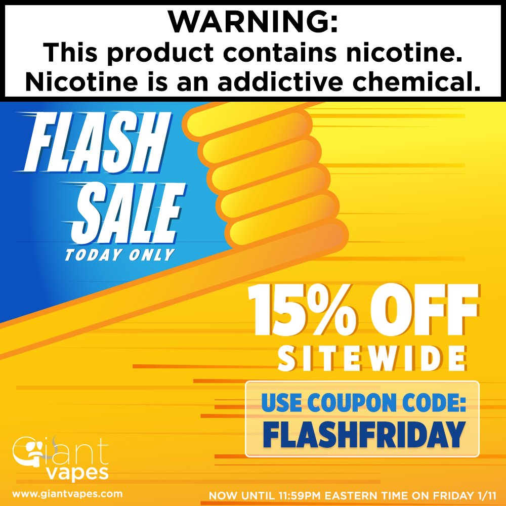 Save 15% on EVERYTHING during Giant Vapes Flash Sale Friday!  Use code: FLASHFRIDAY   https://www. giantvapes.com / &nbsp;    Sale ends tonight at 11:59 PM Eastern Time, January 11th. Cannot be combined with other promotional offers, restrictions apply.<br>http://pic.twitter.com/s49EQZSmLt