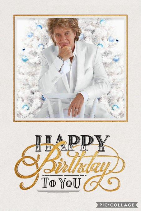 Happy Birthday Sexy Rod Stewart