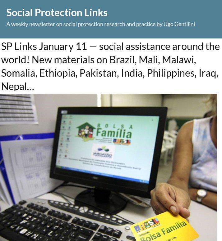 Catch up with the news on #socialprotection! Your weekly digest is out: http://www.ugogentilini.net/?p=532  @PaulFNiehaus @glassmanamanda @andypsumner @yashodunn @khoslasaksham @a_peterman @TransferProjct @cashlearning @jasonfurman @cashlearning @BrookingsGlobal @IFPRI @CGDev @cashlearning