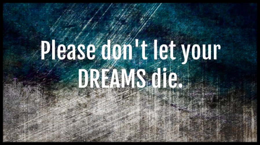 Don&#39;t let your dreams die.  #FridayFeeling #FridayThoughts <br>http://pic.twitter.com/OTfdokRDKt