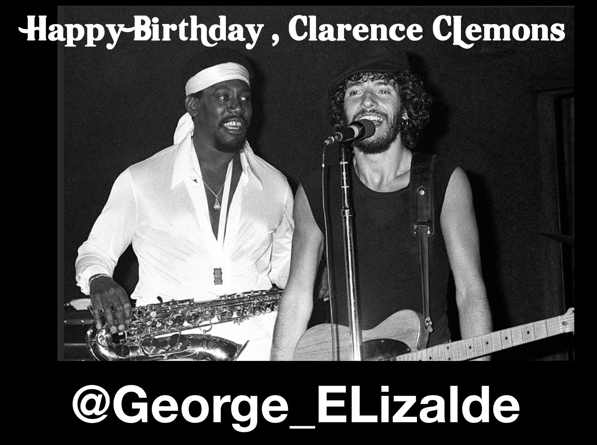 Happy Birthday, Clarence Clemons!!!