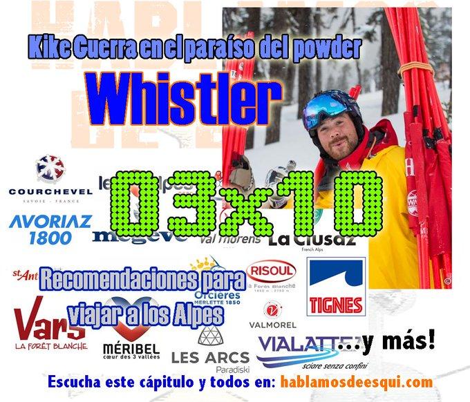 03x10 Recomendaciones de viajes a los Alpes, españoles por el mundo... del esquí en Whistler, ¡y más! https://t.co/FjJS6YMknF @nevasport