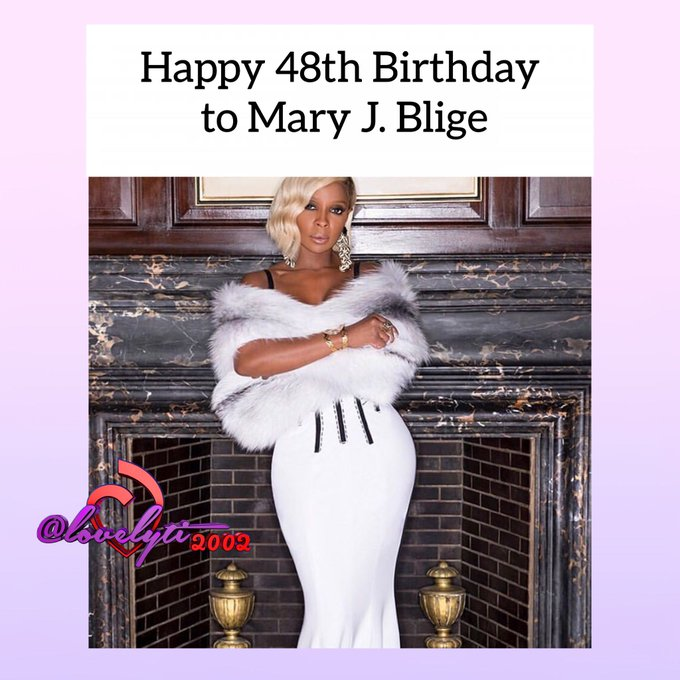Happy Birthday to Mary.J Blige born on January 11, 1971