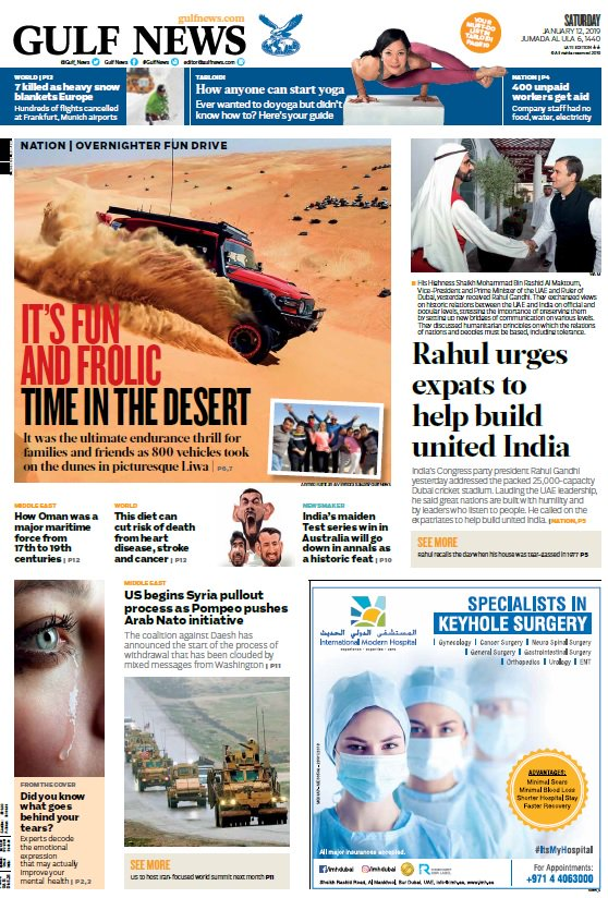 Good morning. @gulf_news #frontpage stories today: Rahul Gandhi meets Shaikh Mohammad Bin Rashid; Desert fun and frolic in picturesque Liwa with Overnighter Fun Drive for families. January 12, 2019