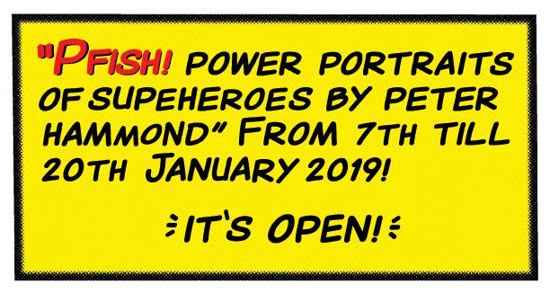 """Peter Hammond's exhibition of portraits of superheroes """"PFISH!"""" will be open today and tomorrow 3pm-6pm! To book weekday visits please email events@101socialclub.co.uk or call 07935777090. #101socialclub #PFISH"""