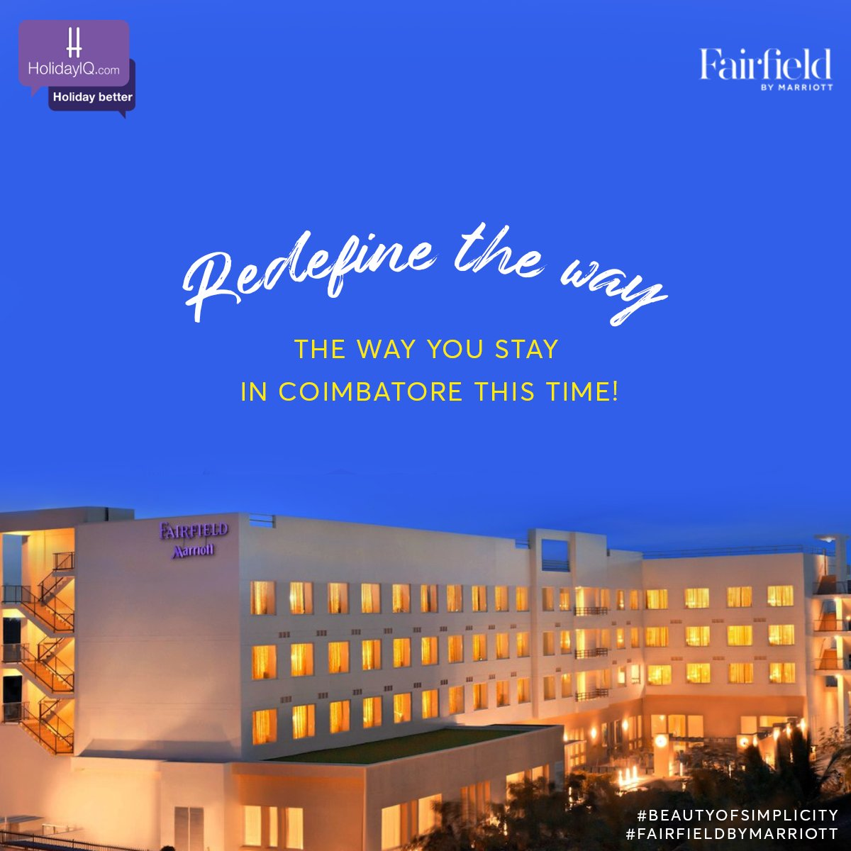 Get to experience Coimbatore like never before at Fairfield by Marriott, Coimbatore.  Watch this space to know more.  #BeautyOfSimplicity #FairfieldByMarriott #holidayiq #holidayiqcommunity https://t.co/xa5VyGmxd6