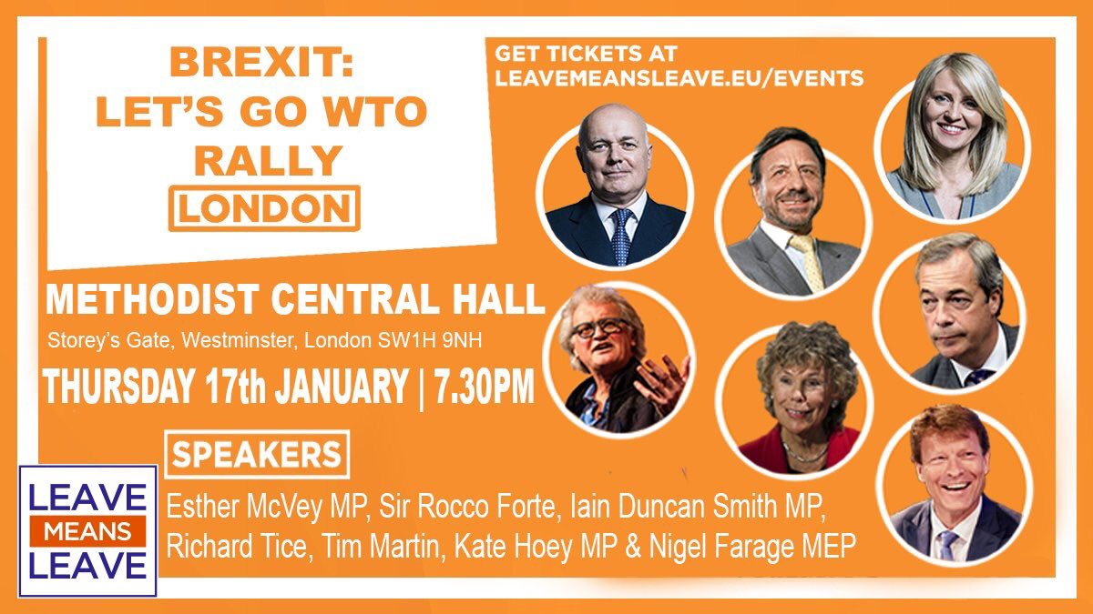 Let's go WTO. Get your tickets now for @LeaveMnsLeave's rally on Thursday 17th Jan. https://t.co/zdWQJOzbAo https://t.co/XC4EN1aXbW