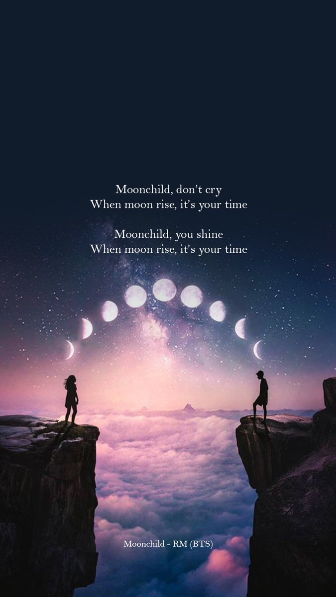 Bts Lyrics Ar Twitter When Moon Rise It S Your Time Moonchild