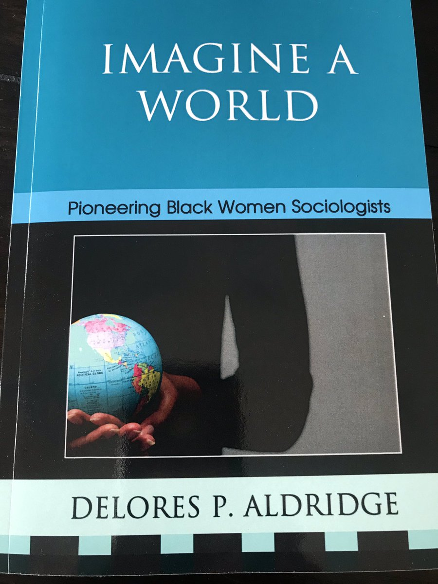 """I'm constructing a syllabus for my graduate level course, """"Black Sociology."""" This book by the incomparable Delores P. Aldridge is a must have item for all sociologists!   These women were early leaders of @ABSociologists and are distinguished scholars!  #BlackSociology <br>http://pic.twitter.com/Lk0ZJXKLkW"""
