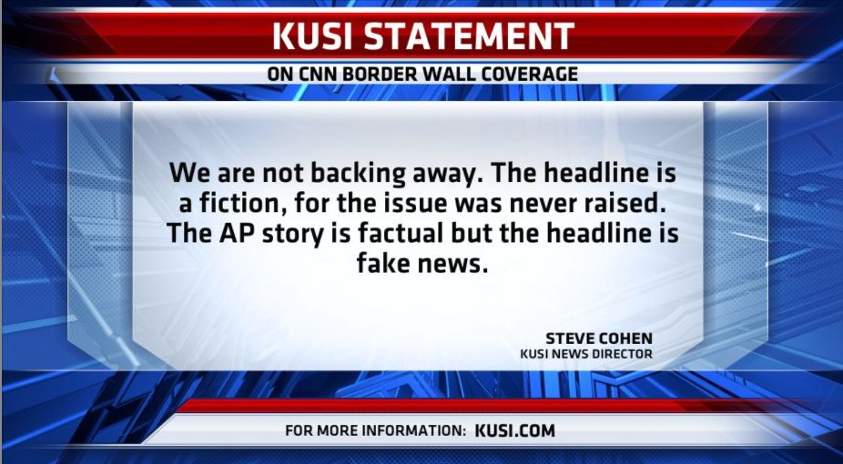 KUSI News Director, Steve Cohen, issues statement after reports say KUSI has 'backed off accusation' about CNN's border wall coverage.