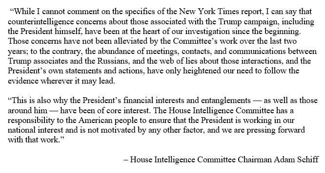 Counterintelligence concerns about those associated with the Trump campaign, including the President himself, have been at the heart of our investigation since the start.  The American people need to know the President is working in our national interest, and for no other end.