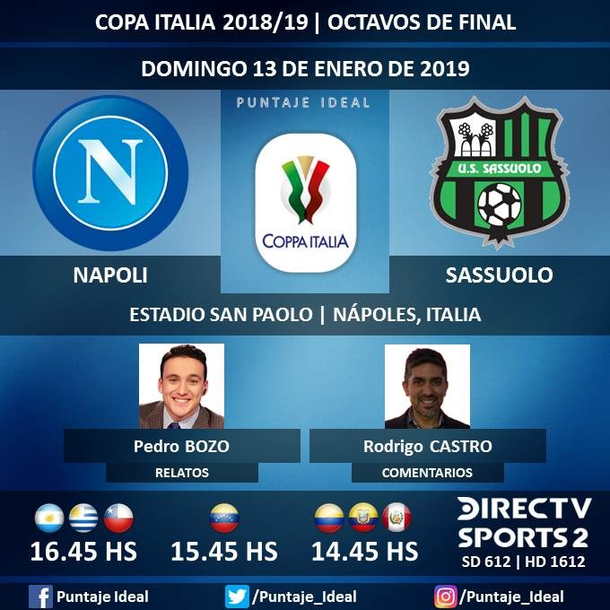⚽ #FútbolEnDIRECTV   #Napoli vs. #Sassuolo 🎙 Relatos: @pedrobozoa  🎙 Comentarios: @rodrigojcastro  📺 TV: @DIRECTVSports 2 Sudamérica (612 - 1612 HD) - #Torneos  🤳 #SoySportista - #CopaItalia 🇮🇹 - #NapoliSassuolo  Dale RT 🔃
