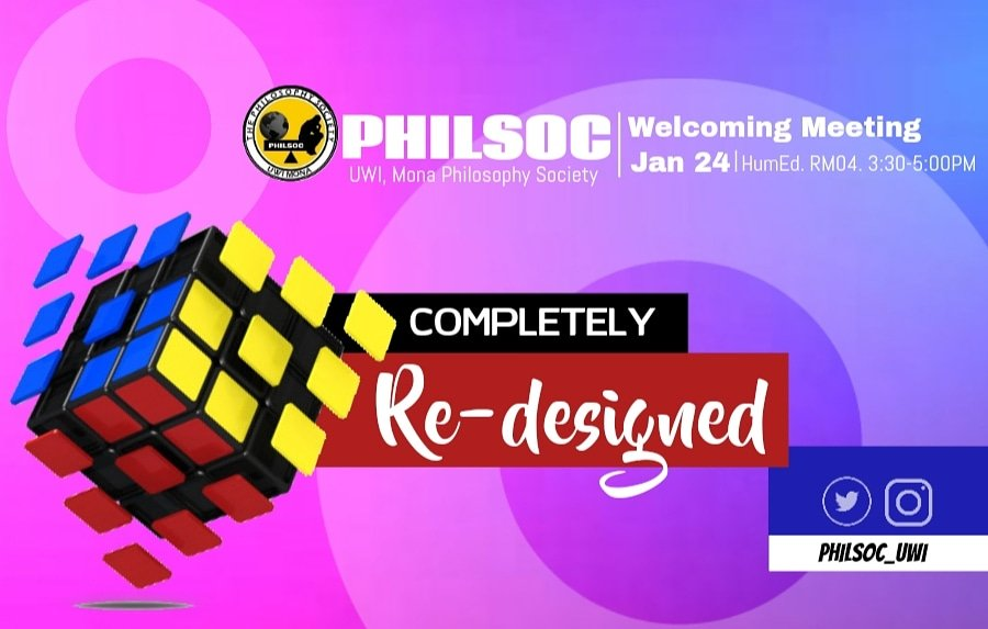UWI, Mona Philosophy Society presents its Welcoming Meeting entitled, &quot;COMPLETELY RE-DESIGNED&quot;  Spanking new focus | Active discussion | Philosophical stimulation | Enlightenment  This Jan24. HumEd.RM04. 3:30-5:00PM  #CompletelyRedesigned #PhilsocFosterTheMindToReason<br>http://pic.twitter.com/GGAZTAxHRj