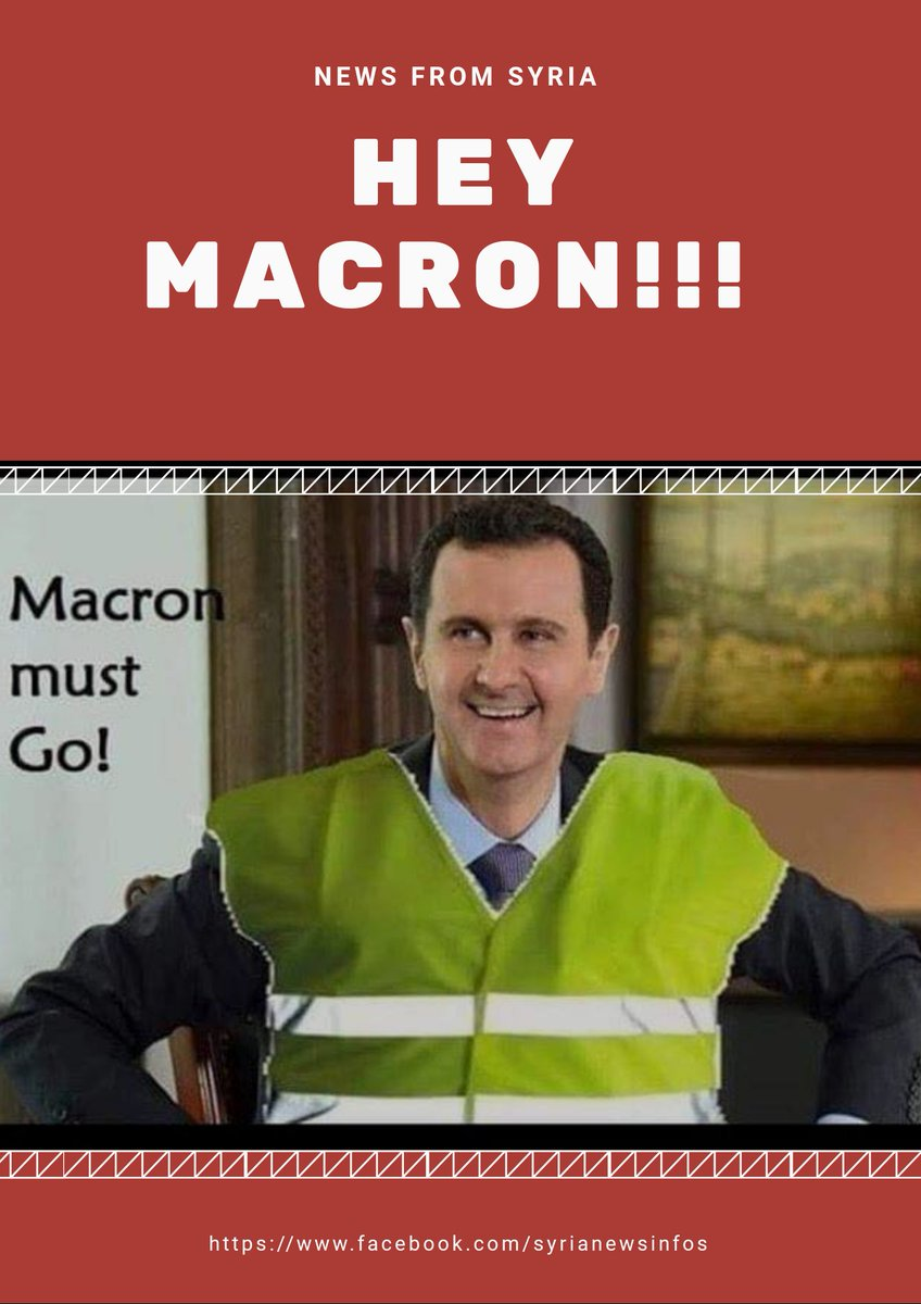 Hey Macron!!!  #Syria #Syrie #France #GiletsJaunes #YellowVests #MacronRegime<br>http://pic.twitter.com/PZIW64diD2