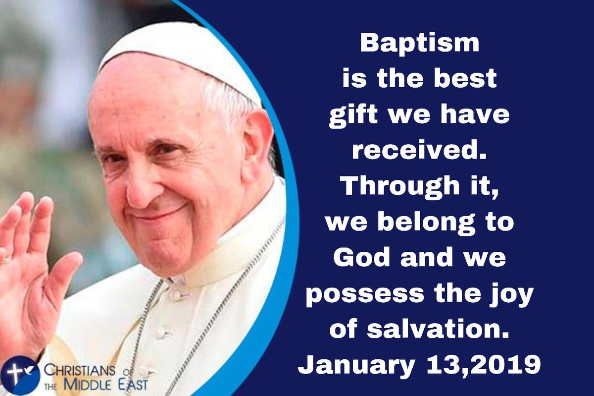 #Baptism is the best gift we have received. Through it, we belong to #God and we possess the #joy of #salvation. #PopeFrancis