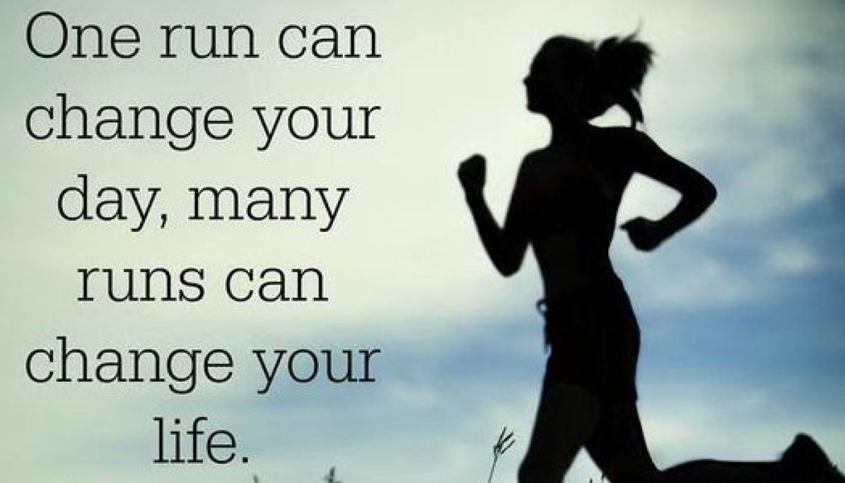 Image result for One run can change your day, many runs can change your life.