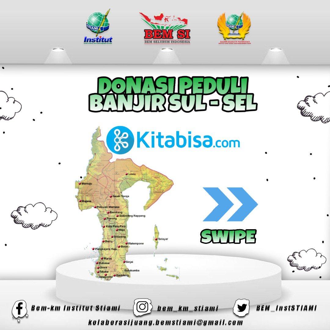 [BEM INFO] [DONASI PEDULI BANJIR SUL-SEL]  Ayo Bantu Sulawesi Selatan kembali bangkit dan tersenyum.. Bantu donasi dengan klik https://kitabisa.com/stiamipedulisulsel…