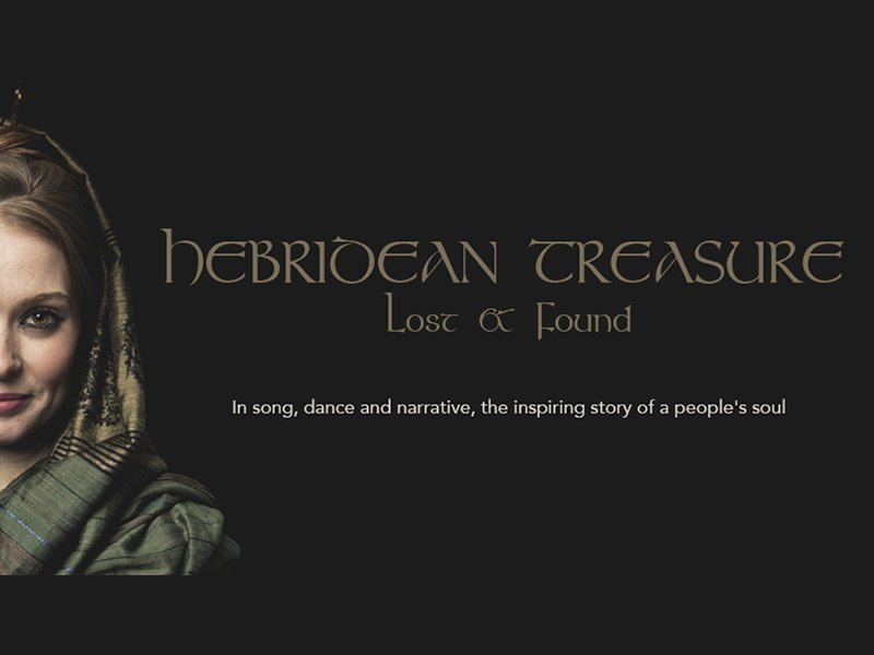 Hebridean Treasure: Lost and Found - A story of beauty, pathos, and hope, featuring composer and singer Mischa Macpherson, dancer Kirsten Newell and the artistic direction of Shane Shambhu. @ScotStoryCentre http://bit.ly/2UfQ4mw