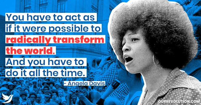 "OurRevolution ""Happy birthday to Angela Davis, human rights activist and scholar, born on this day in 1944."