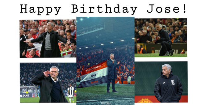 Happy 56th Birthday Big boss!   The special one Manager Jose Mourinho