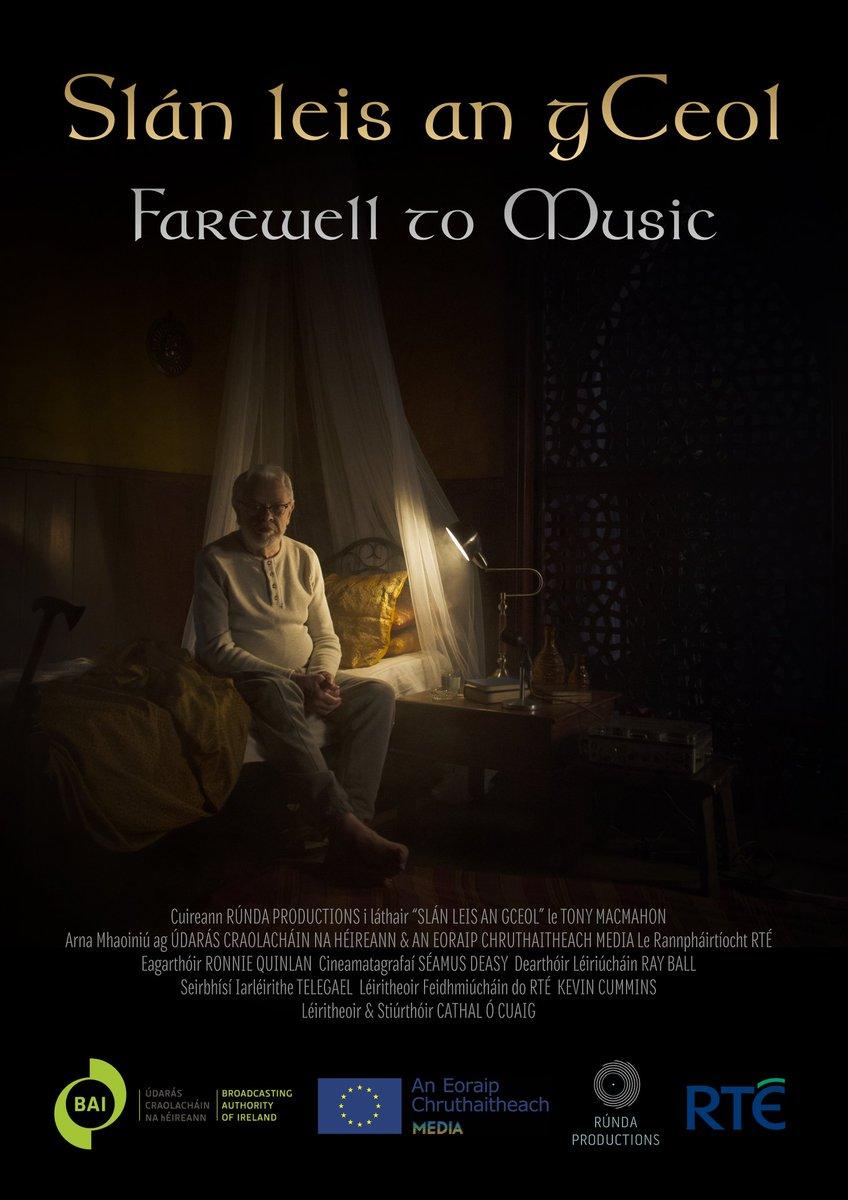 """""""Slán leis an gCeol"""" Farewell to Music - Next screening @DingleFilm St. James Church on SUNDAY 24TH MARCH. Bígí linn!"""