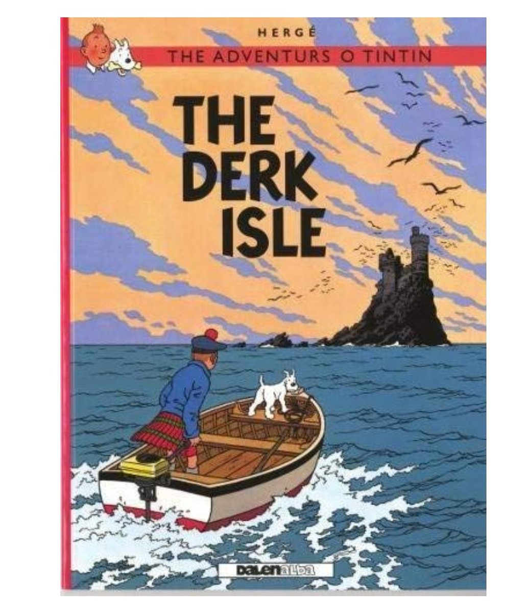 They've translated Tintin into Scots and it's the best thing: