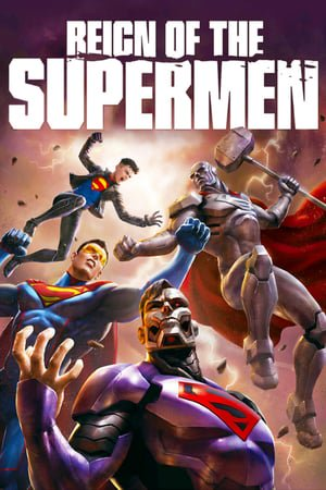 Reign of the Supermen (2019) #2018 #9xmovie #basedoncomic