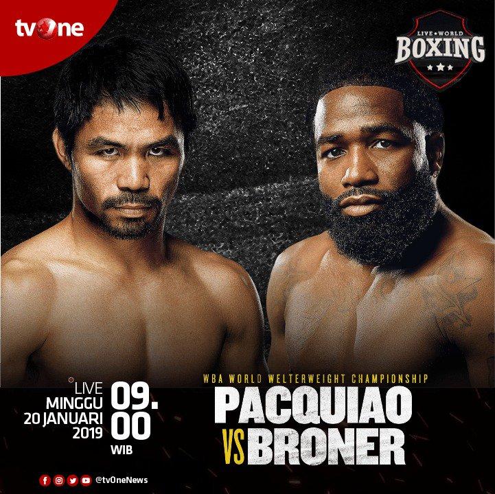 Jangan lewatkan Live World Boxing, pertandingan WBA Worldweight Championship, antara Pacquiao vs Broner. Minggu 20 Januari 2019, jam 09.00 WIB LIVE hanya di tvOne & streaming tvOne connect https://t.co/sGTo9lwKzX. #tvOneSports #PacquiaoVsBroner https://t.co/6a2XnE8WOY