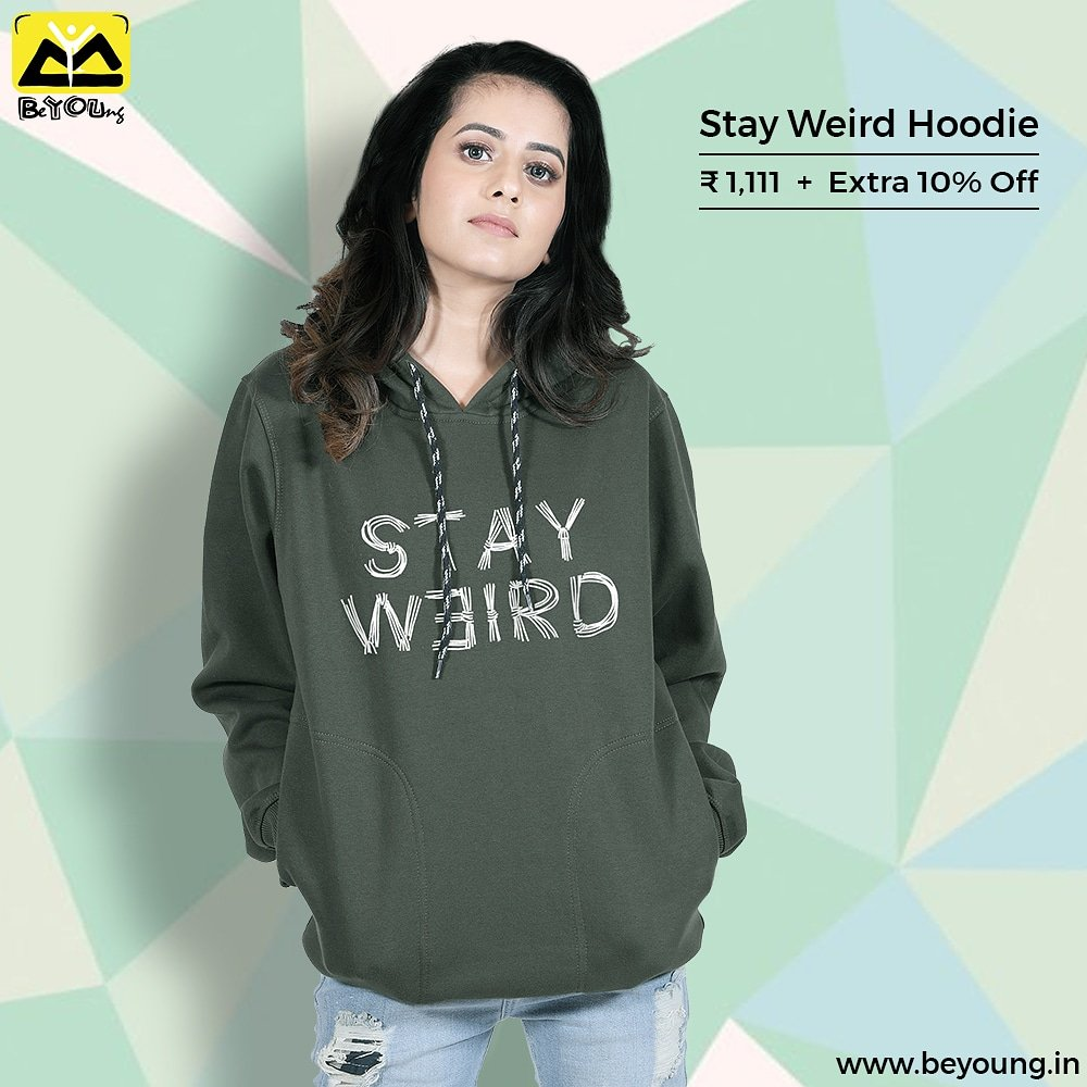 weird  is a side effect of awesome, stay weird stay awesome . Shop the coolest Hoodies & Sweatshirts at https://bit.ly/2G0NWgk  . #beyoung #beyoungwinterwears #winterishere #hoodie #stayweird #stay #weird #roots #offers #discount #sweaters #winteriscoming #winterseason