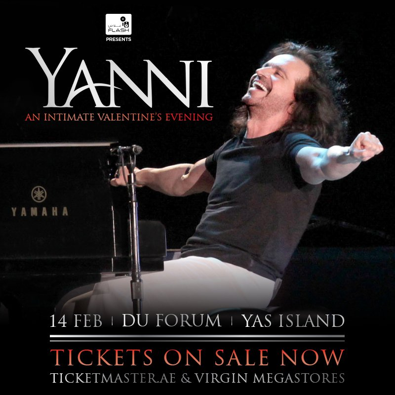 #TicketsOnSale NOW! Watch @Yanni perform his new song 'When Dreams Come True' for the first time in the #UAE on Valentine's day in celebration peace, love and tolerance! Tickets on @VirginMENA and @TicketmasterME here - https://t.co/NFZpwxUxMr #YanniUAE #ThinkFlash #Yanni