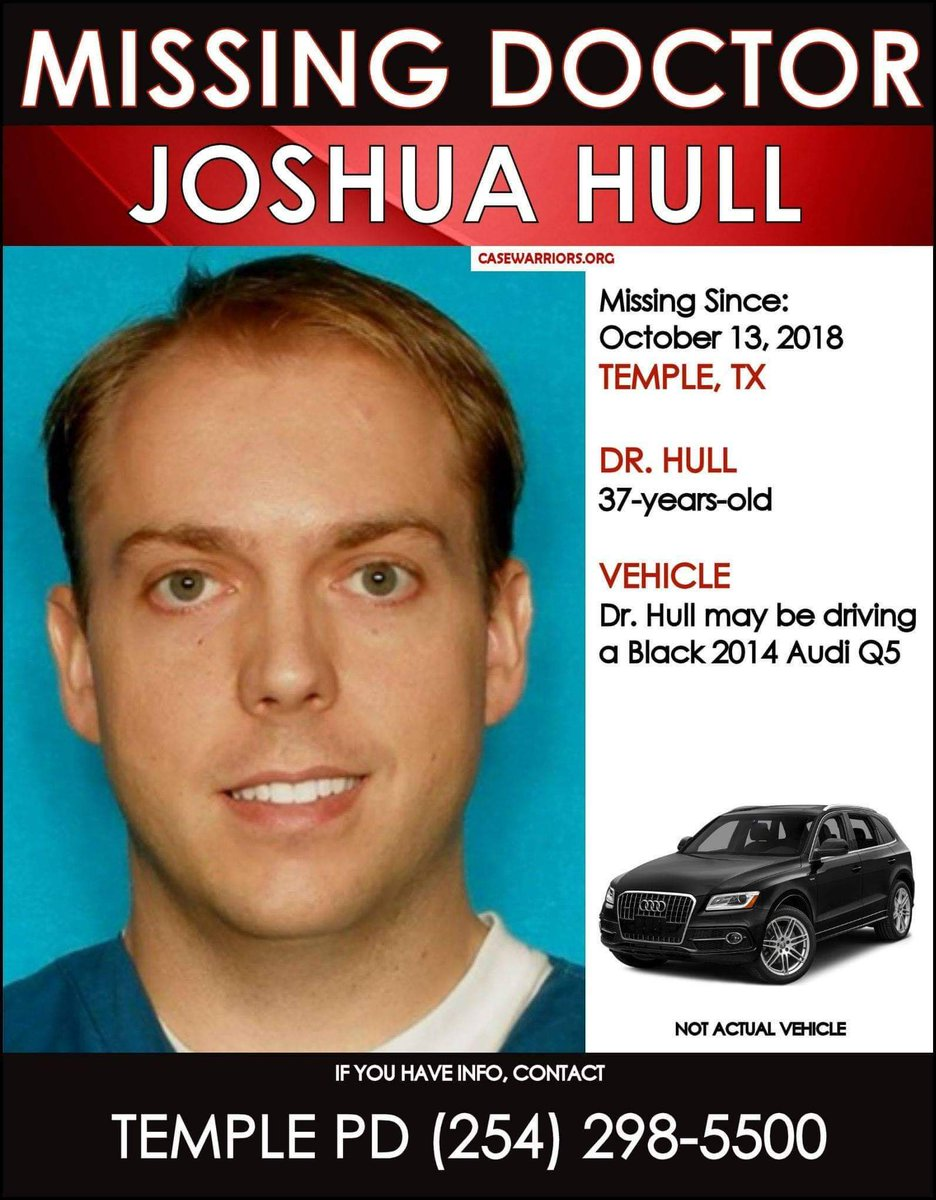 Dr. #JoshuaHull, 37-years-old, has been #missing since October 13, 2018, from #Temple, #Texas.  He may be driving his Black 2014 Audi Q5.  If you have information about Dr. Hull&#39;s whereabouts, please contact #TemplePoliceDepartment at (254) 298-5500.<br>http://pic.twitter.com/FhmR9yRfbU