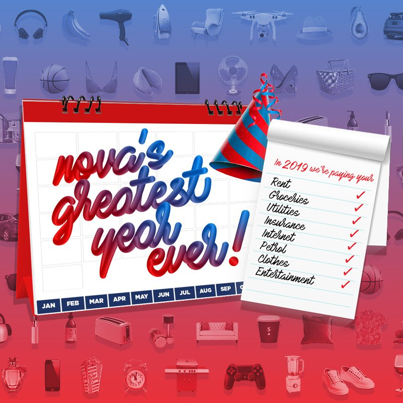 Make 2019 amazing with Nova's Greatest Year Ever!  For your chance to live free for a  year, be listening to Nova's Greatest Hits Workday! We could be paying your rent, holiday, power bills and more... You get the $100,000, you choose how you spend it! 😍 #NovasGreatestYearEver