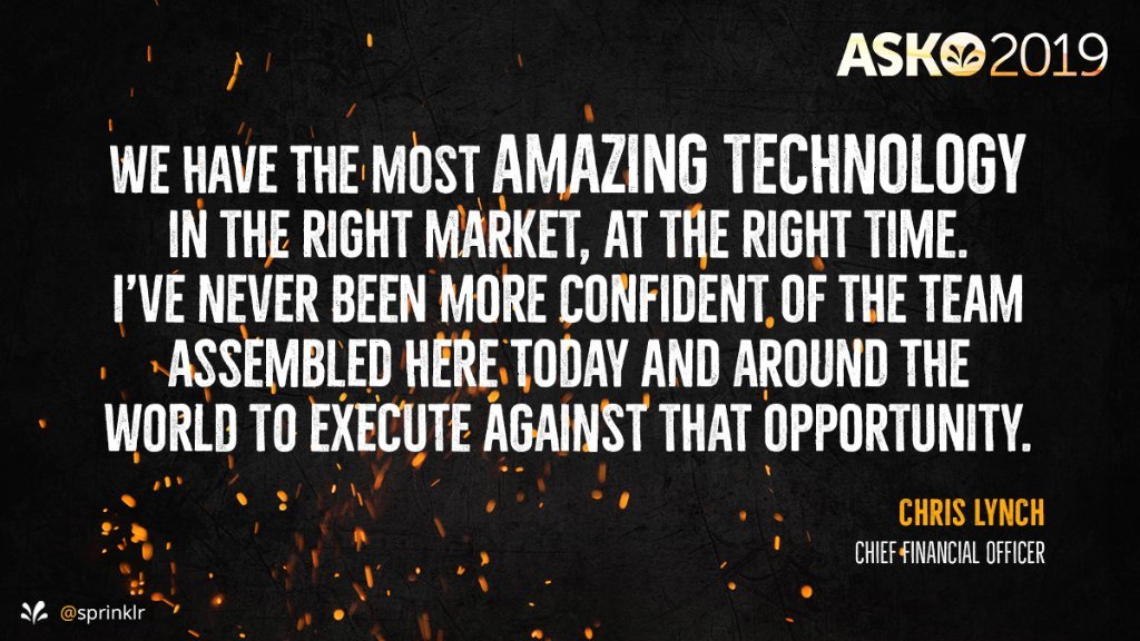 Proud words from our CFO, Chris Lynch at ASKO yesterday. #SprinklrLife