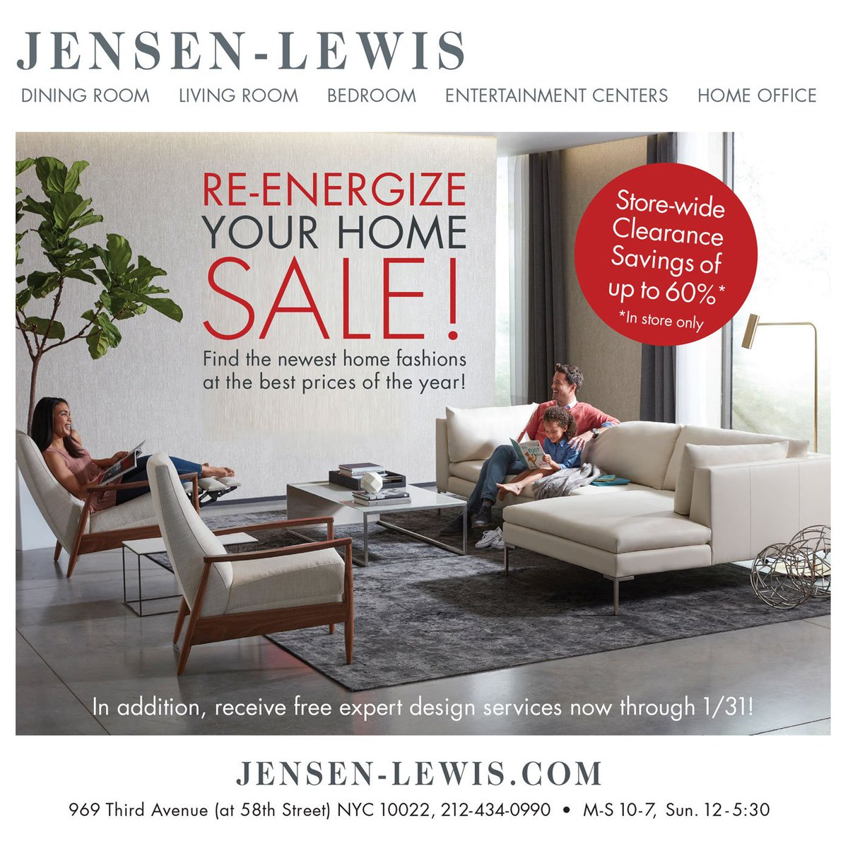 Get the newest home fashions at the lowest prices of the year in addition receive free expert design services until 1 31